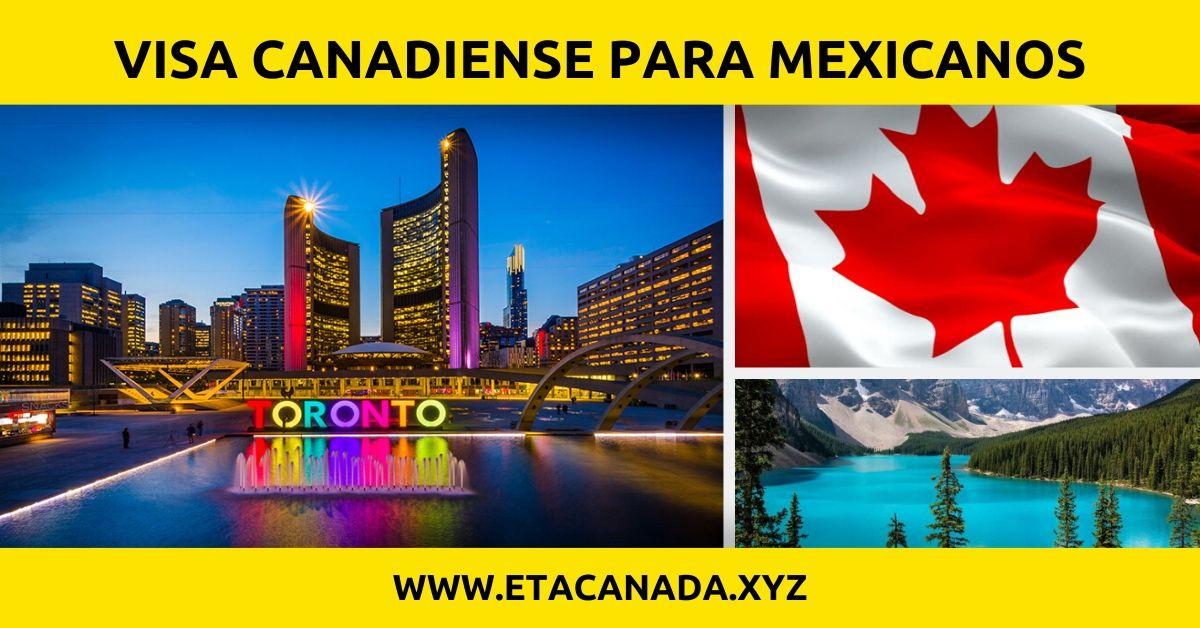 Visa Canadiense para Mexicanos